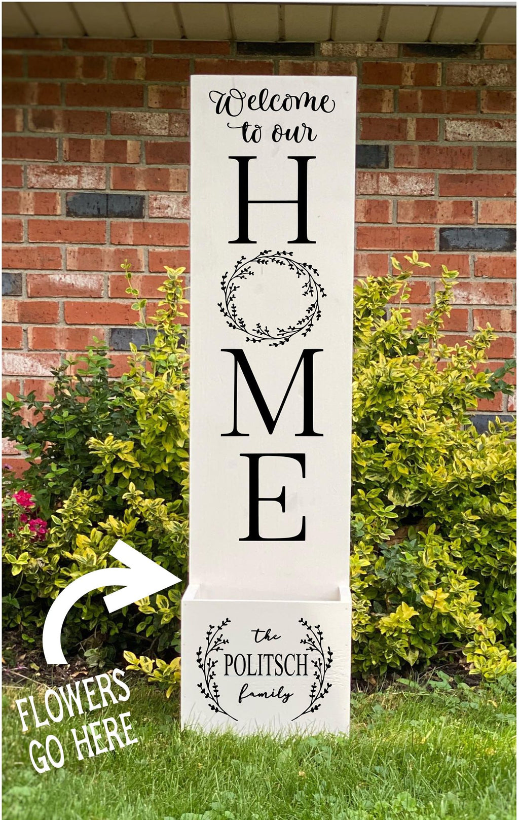 Porch Planter - Welcome to our home with Wreaths and Family name