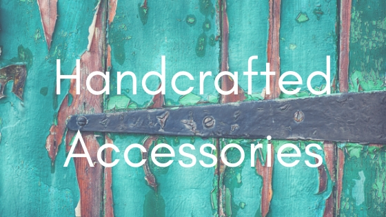 Handcrafted Accessories