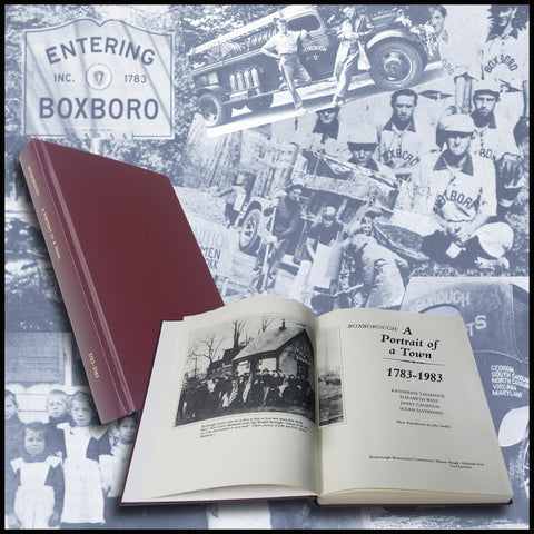BOXBOROUGH, MA: Boxborough: A Portrait of a Town 1783-1983 [Boxboro] - (Hardcover)