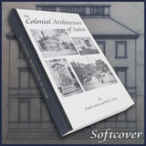 SALEM, MA: The Colonial Architecture of Salem (Massachusetts) - Illustrated