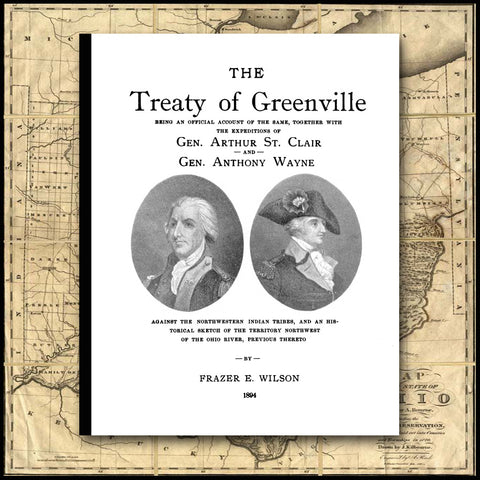 GREENVILLE, OH: The Treaty of Greenville
