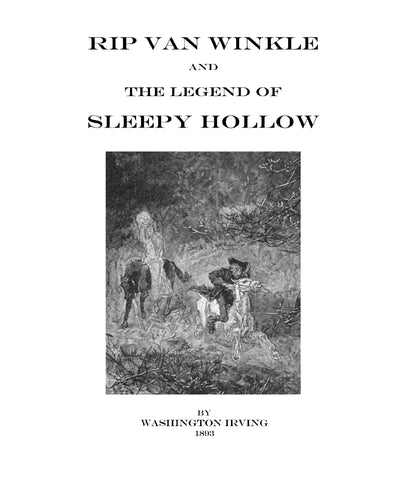 RIP VAN WINKLE AND THE LEGEND OF SLEEPY HOLLOW - By Washington Irving. (1893) - Softcover