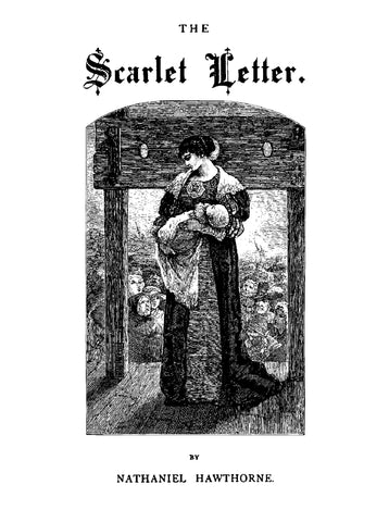 Scarlet Letter by Nathaniel Hawthorne (1874)