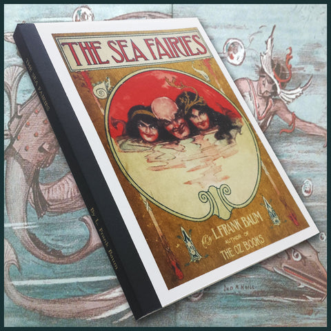 Sea Fairies - By L. Frank Baum, Author of the Oz Books. (Softcover)