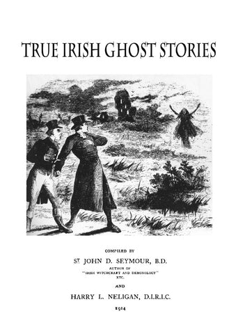 GHOSTS: TRUE IRISH GHOST STORIES (1914)