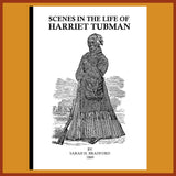 TUBMAN:  Scenes in the Life of Harriet Tubman (1869)