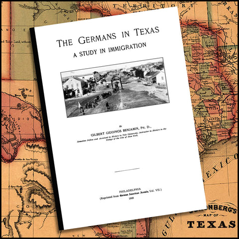 Germans in Texas: A Study in Immigration (Softcover)