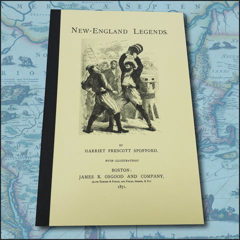 NEW ENGLAND LEGENDS. By H.P. Spofford (Softcover)