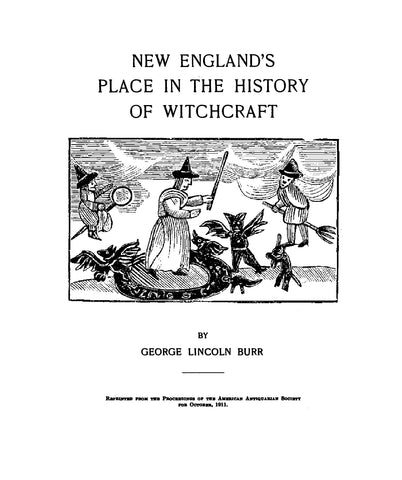 WITCHCRAFT: New England's Place in the History of Witchcraft (Softcover)