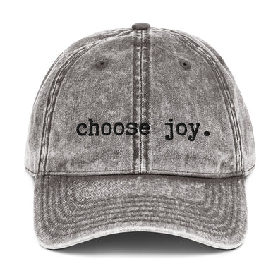 """Choose Joy"" Vintage Baseball Cap"