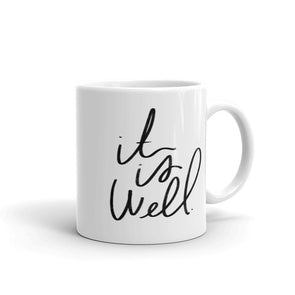 """It is Well"" Mug"