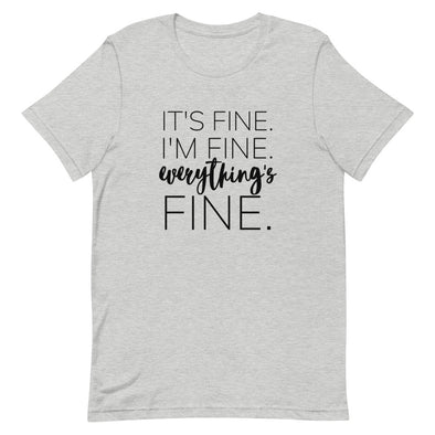 """Everything's Fine"" Tee • Heather Gray"