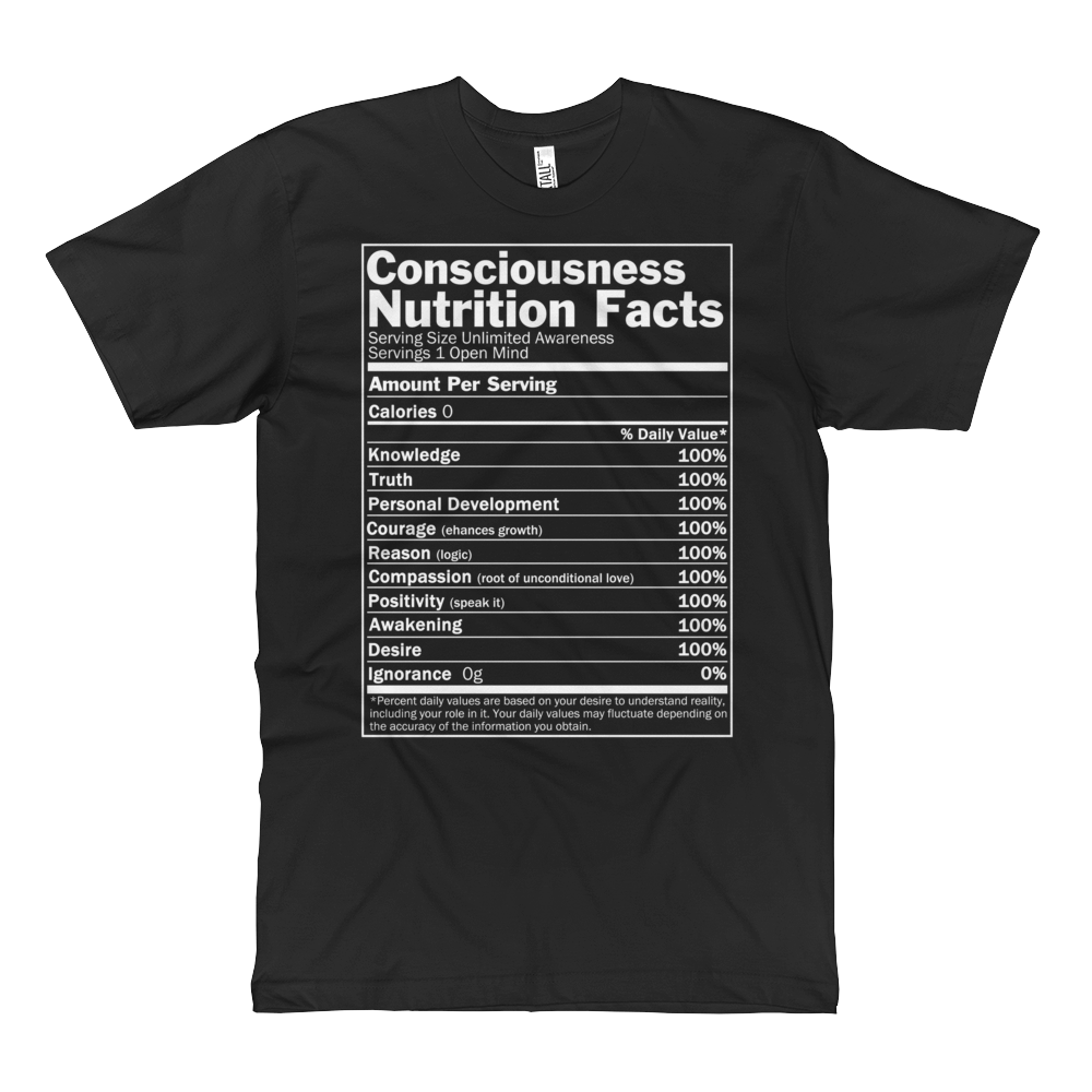 Consciousness Nutrition Facts T-shirt