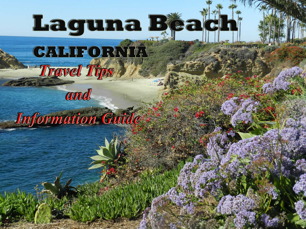 Laguna Beach, California - Travel Tips and Information Guide