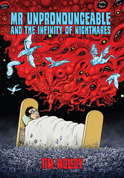 Mr Unpronounceable and the Infinity of Nightmares - Tim Molloy