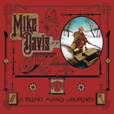 Blind Man's Journey: The Art of Mike Davis