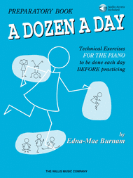 A Dozen A Day Preparatory Book for Piano (CD included) - Edna-Mae Burnam