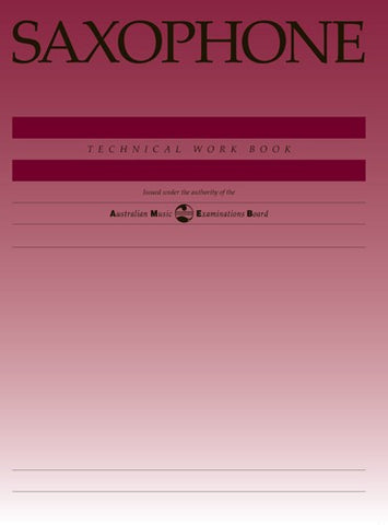 AMEB Saxophone Technical Work Book