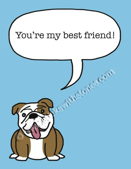 'You're my best friend!' Greeting Card