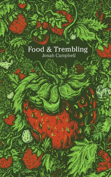 Food & Trembling / Jonah Campbell