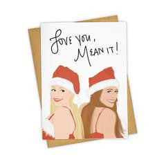 'Love You, Mean It!' Card