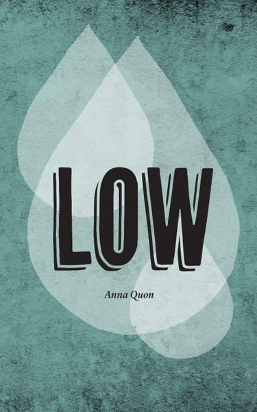 Low / Anna Quon