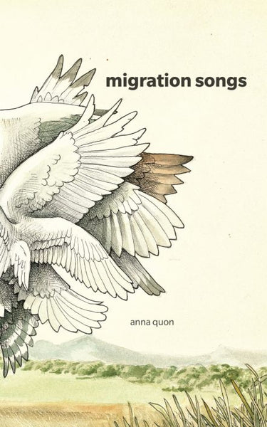 Migration Songs / Anna Quon