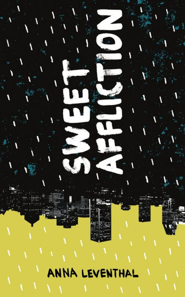 Sweet Affliction / Anna Leventhal