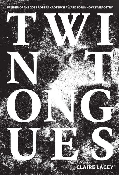 Twin Tongues / Claire Lacey