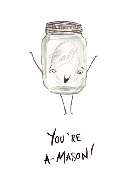 'You're A-Mason' Card