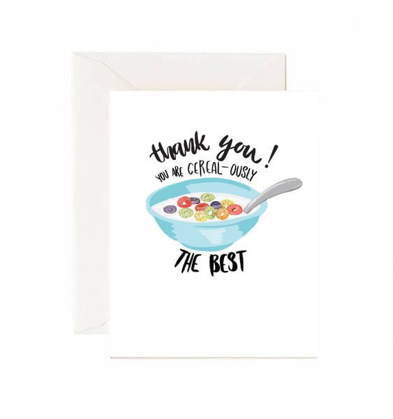 Thank you! You are Cereal-ously The Best! Card
