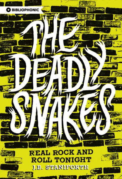 The Deadly Snakes / J.B. Staniforth