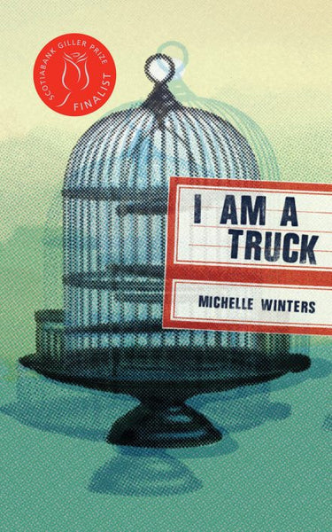 I am a Truck / Michelle Winters