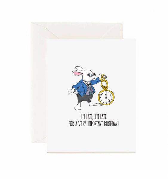 I'm Late, I'm Late For a Very Important Birthday! Rabbit Card
