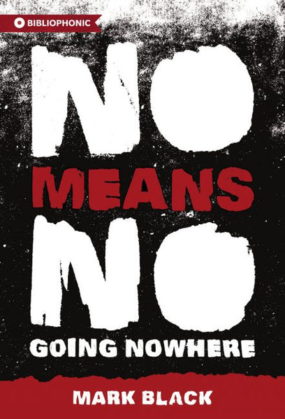 No Means No / Mark Black