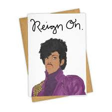 Reign On Prince Card