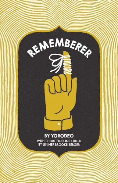 Rememberer / Yorodeo