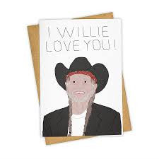 I Willie Love You Card