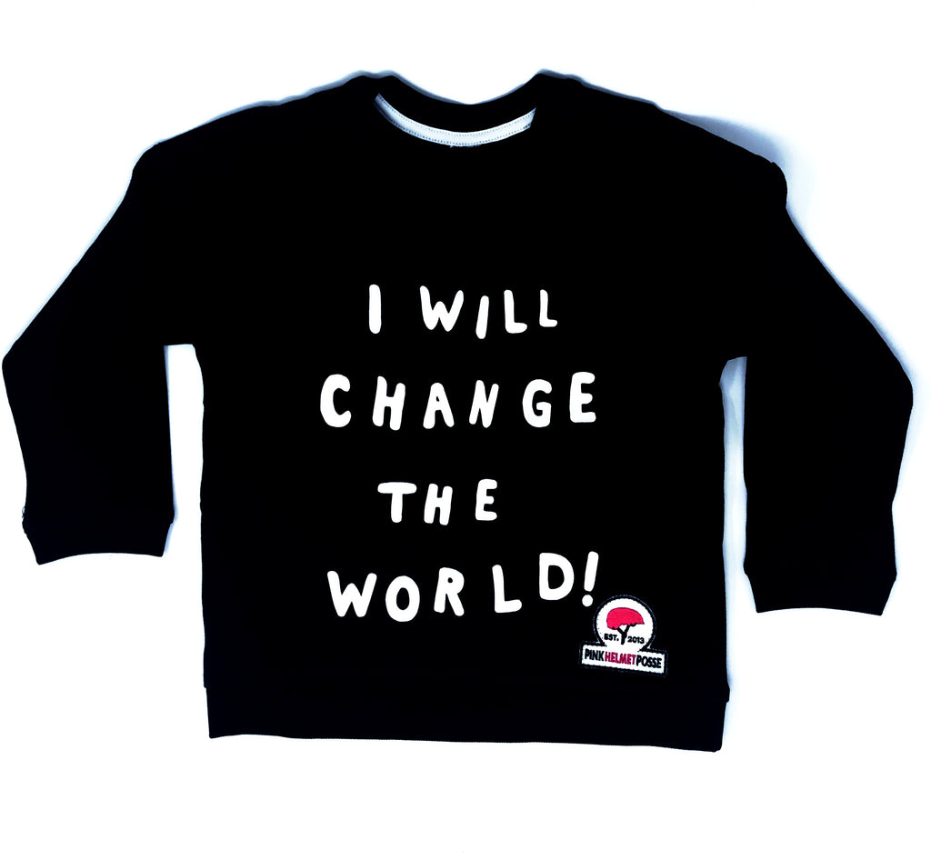 I Will Change The World Sweatshirt