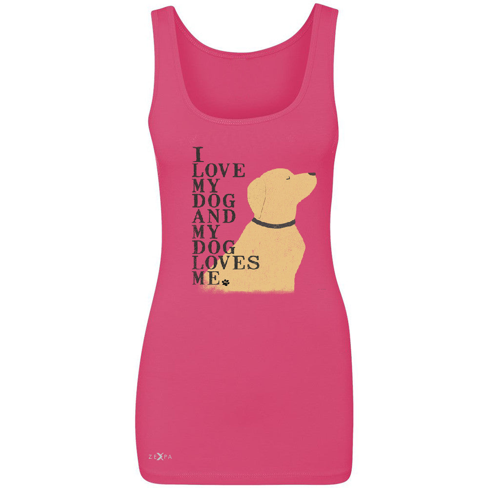 I Love My Dog And Dog Loves Me Women's Tank Top Graphic Cute Dog Sleeveless - Zexpa Apparel - 2