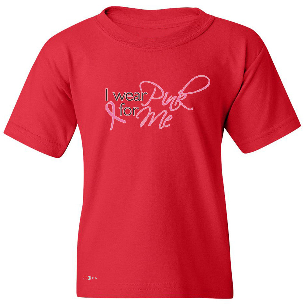 I Wear Pink For Me Youth T-shirt Breast Cancer Awareness Month Tee - Zexpa Apparel - 4