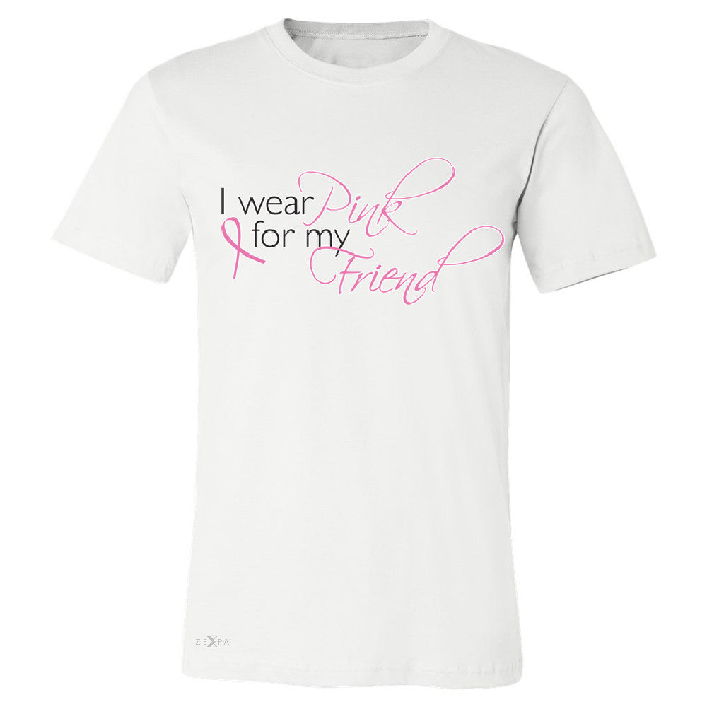 I Wear Pink For My Friend Men's T-shirt Breast Cancer Awareness Tee - Zexpa Apparel - 6