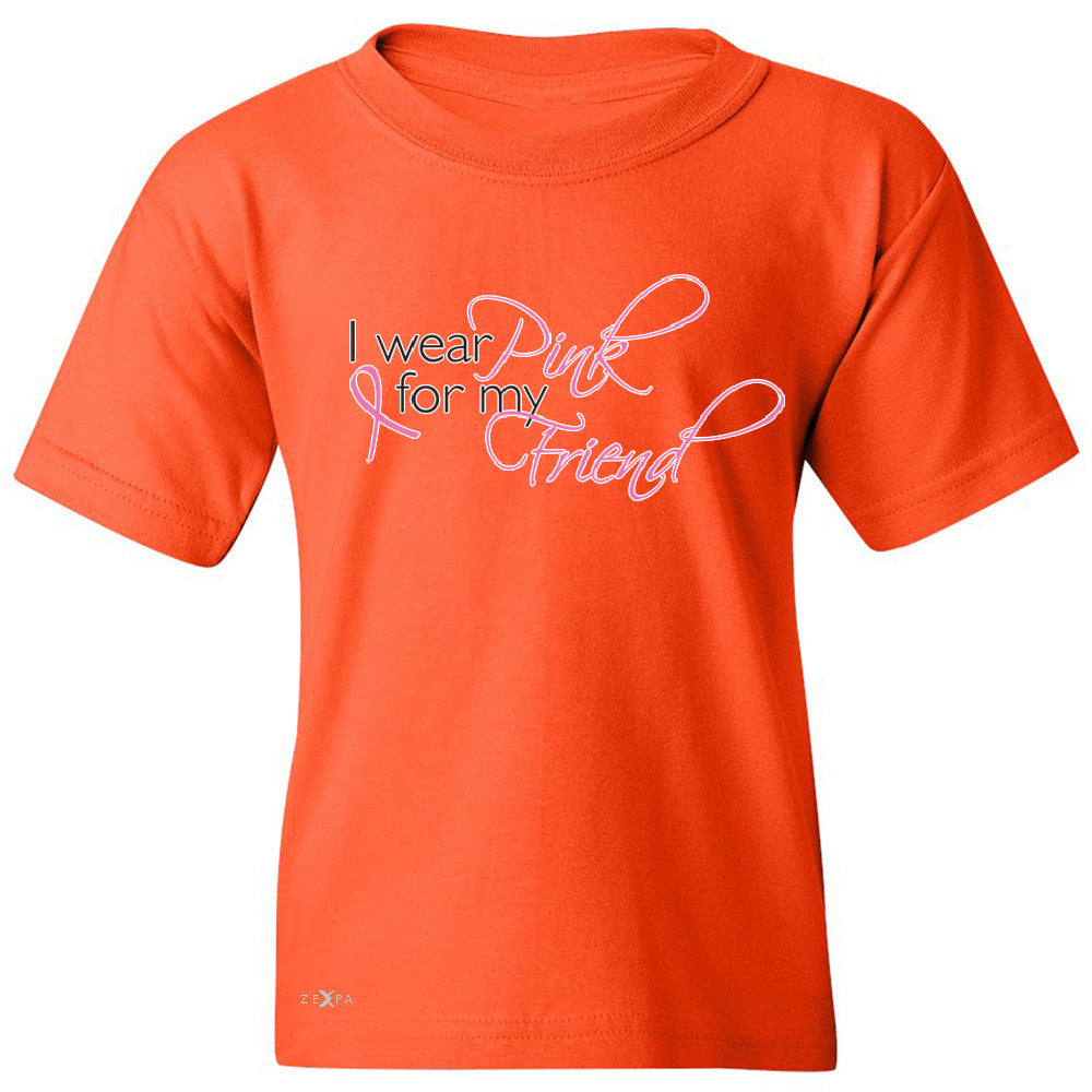 I Wear Pink For My Friend Youth T-shirt Breast Cancer Awareness Tee - Zexpa Apparel - 2