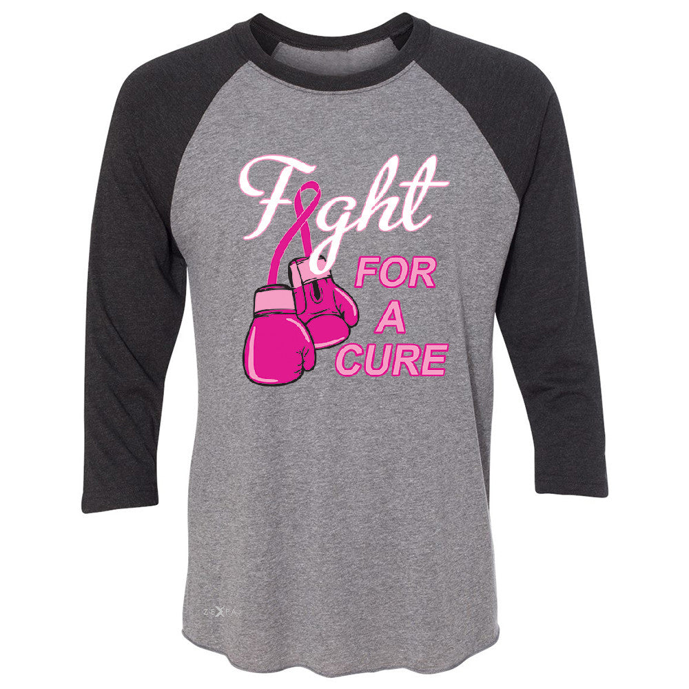 Fight For A Cure Though Girl 3/4 Sleevee Raglan Tee Breast Cancer October Tee - Zexpa Apparel - 1
