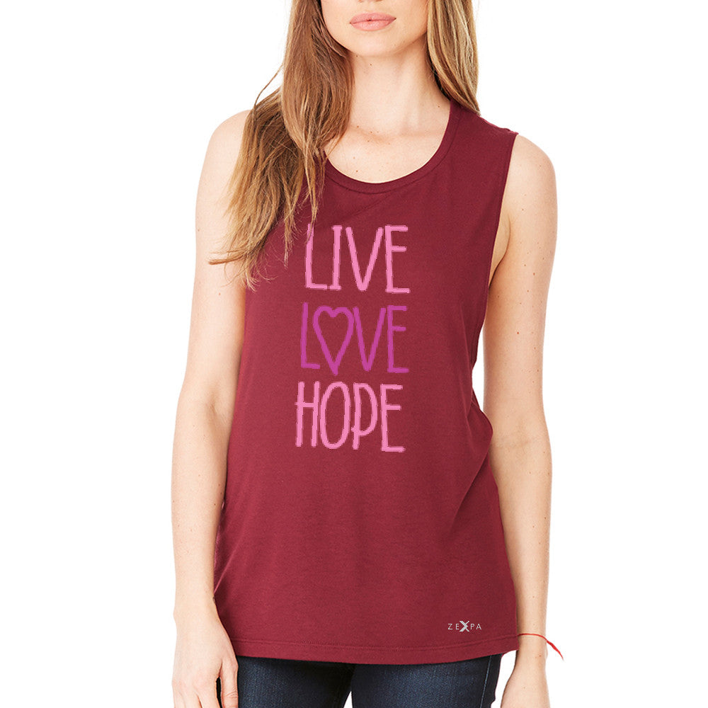 Live Love Hope Women's Muscle Tee Breast Cancer Awareness Event Oct Tanks - Zexpa Apparel - 4