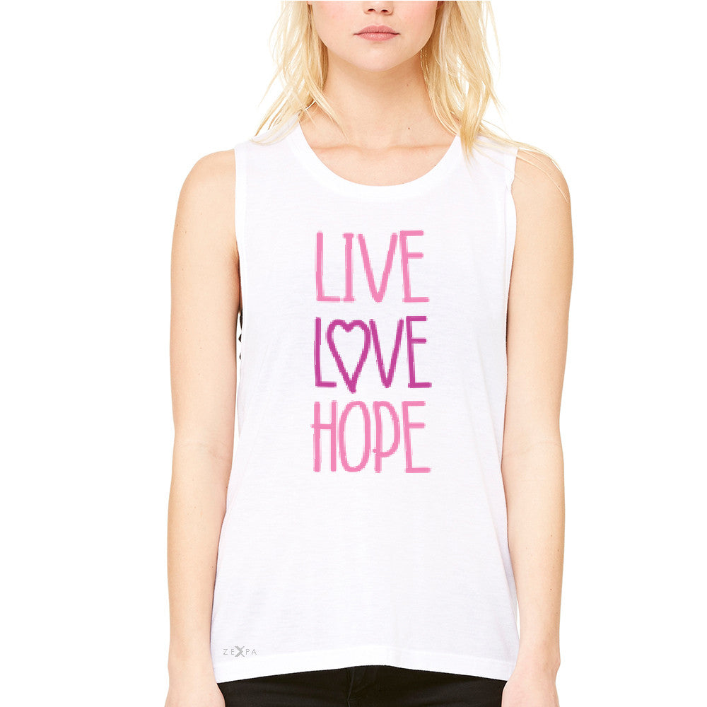 Live Love Hope Women's Muscle Tee Breast Cancer Awareness Event Oct Tanks - Zexpa Apparel - 6