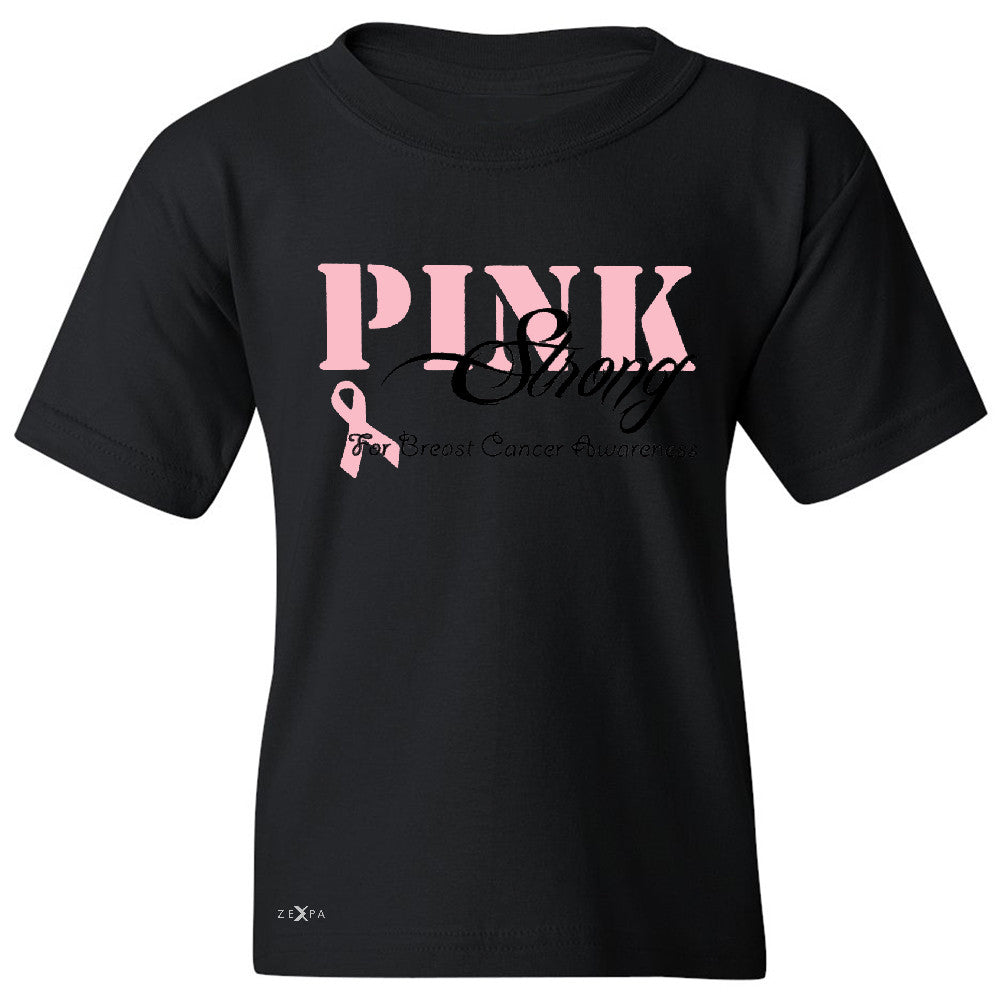 Pink Strong for Breast Cancer Awareness Youth T-shirt October Tee - Zexpa Apparel - 1