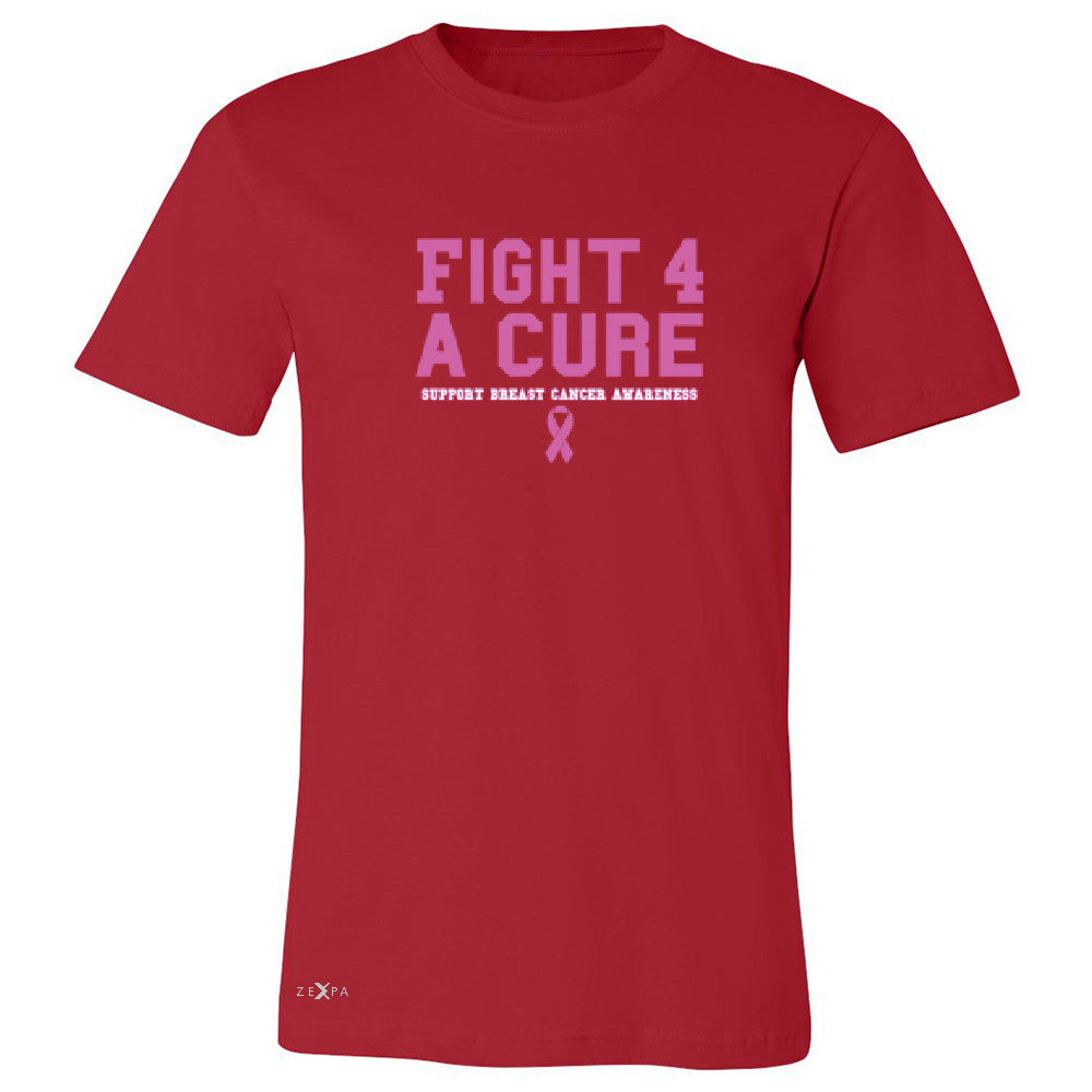 Fight 4 A Cure Men's T-shirt Support Breast Cancer Awareness Tee - Zexpa Apparel - 5