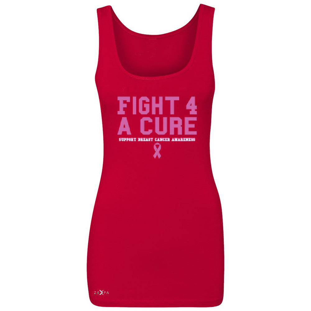 Fight 4 A Cure Women's Tank Top Support Breast Cancer Awareness Sleeveless - Zexpa Apparel - 3