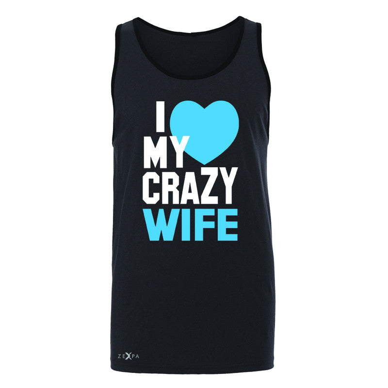 I Love My Crazy Wife Men's Jersey Tank Couple Matching July 4th Sleeveless - Zexpa Apparel - 3